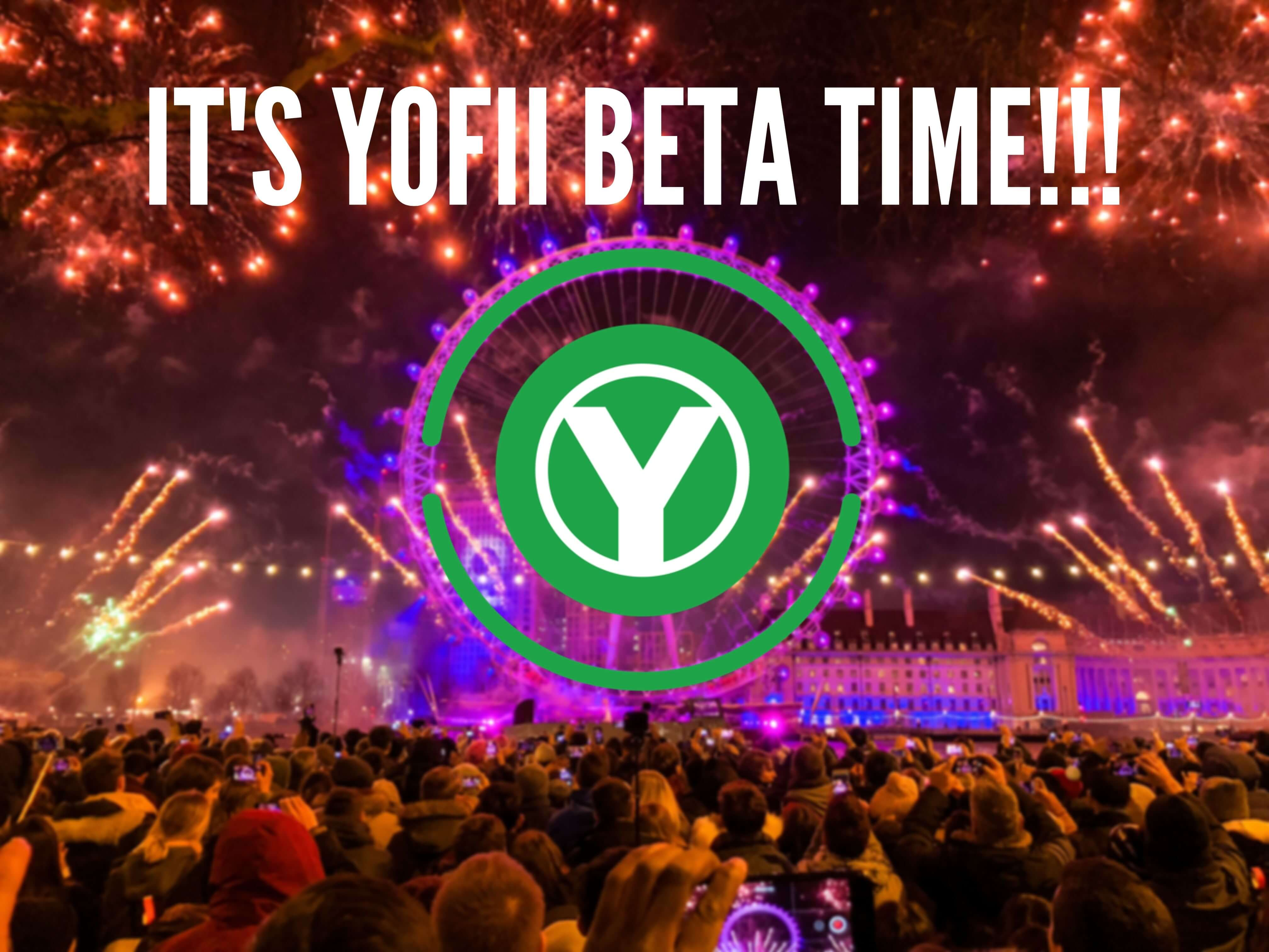 Yofii BETA Time