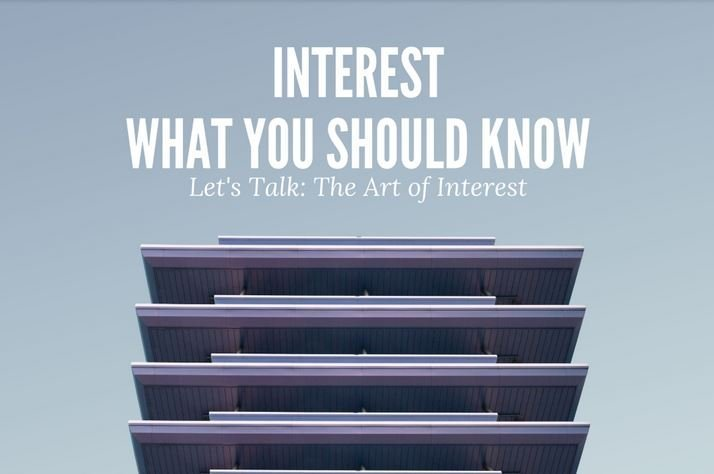 Interest: What you should know