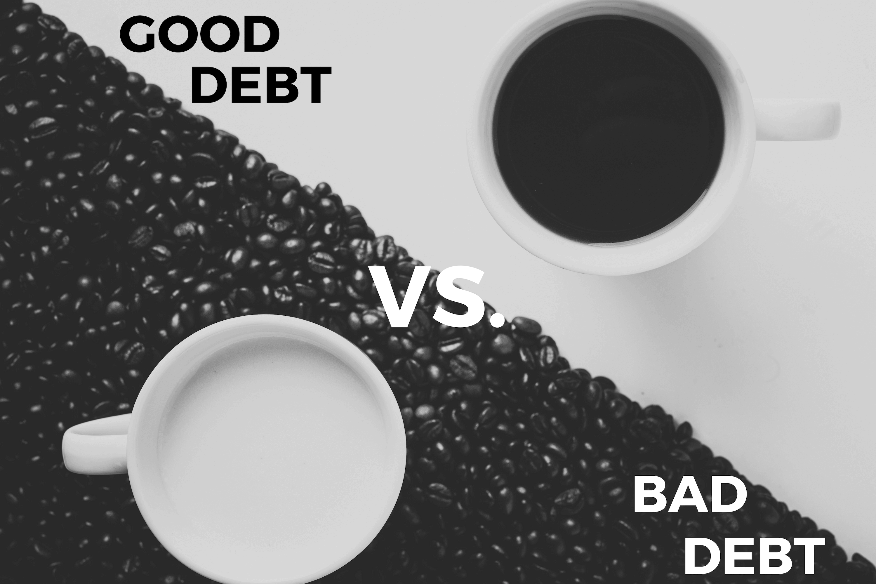 Good Debt vs. Bad Debt – Yofii